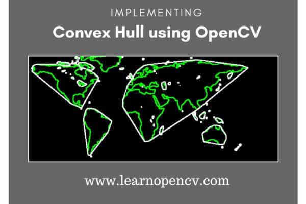 Convex Hull using OpenCV in C++ and Python