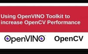 Using OpenVINO with OpenCV