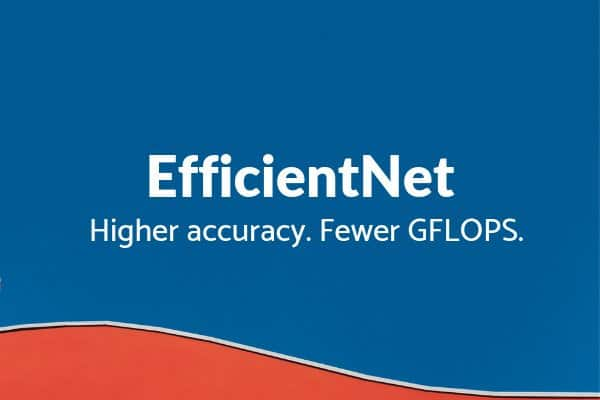 EfficientNet Feature Image
