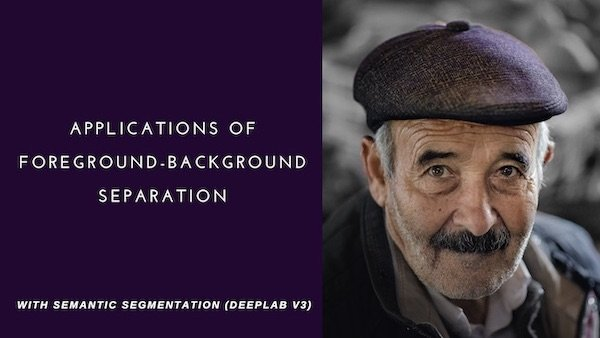 Applications of foreground-background Separation