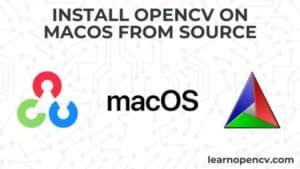 Install OpenCV from source on macOS