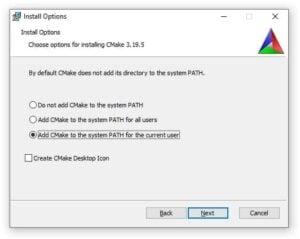 Screenshot showing the install options during CMake setup. Make sure to add CMake to the system path for the current user.