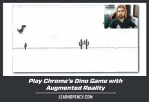 Play Chrome's Dino with Augmented reality